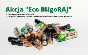 """Akcja """"Eko BiłgoRAJ"""" i zbiórka zużytych baterii"""